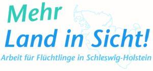 Mehr Land in Sicht! Arbeit für Flüchtlinge in Schleswig-Holstein